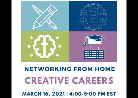 Networking from home: Creative Careers - Outlines of a globe, brain, pen and brush, and keyboard connected to a graduation hat. Event time March 16th from 4 pm to 5 pm
